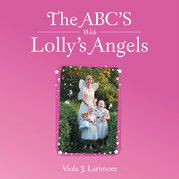 The Abc's with Lolly's Angels