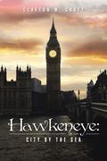 Hawkeneye: City by the Sea