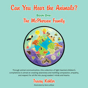 Can You Hear the Animals? Book One: the Mcpherson Family