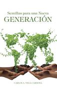 Semillas Para Una Nueva Generación