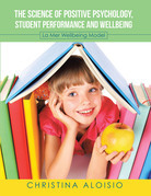The Science of Positive Psychology, Student Performance and Wellbeing