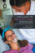 English in Urgent Care Medicine – Anglictina V Urgentní Medicíne