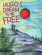 Hugo'S Dream to Be Free