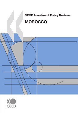 OECD Investment Policy Reviews: Morocco 2010