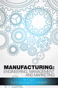 Manufacturing: Engineering, Management and Marketing