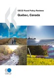 OECD Rural Policy Reviews: Québec, Canada 2010