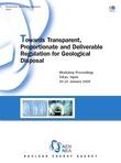 Towards Transparent, Proportionate and Deliverable Regulation for Geological Disposal