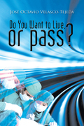 Do You Want to Live, or Pass?