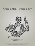 Once a Man—Twice a Boy