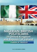 Nigerian-British Politicians in United Kingdom and Republic of Ireland