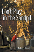 Don'T Play in the Sandpit