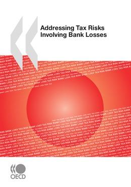 Addressing Tax Risks Involving Bank Losses