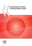 Addressing Tax Risks Involving Bank Losses