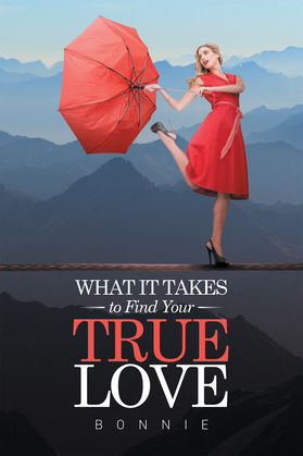 What It Takes to Find Your True Love