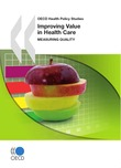 Improving Value in Health Care