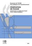 Examens de l'OCDE des politiques de l'investissement : Fédération de Russie 2008