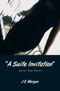 """A Suite Invitation"""