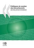 Politiques de soutien des biocarburants : une évaluation économique