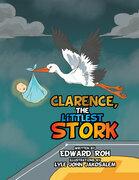 Clarence, the Littlest Stork