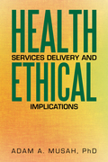 Health Services Delivery and Ethical Implications