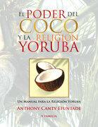 El Poder Del Coco Y La Religión Yoruba.