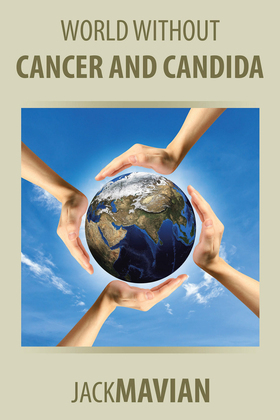 World Without Cancer and Candida