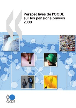 Perspectives de l'OCDE sur les pensions privées 2008