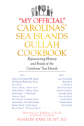"""My Official"" Carolinas' Sea Islands Gullah Cookbook"