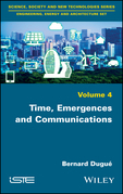 Time, Emergences and Communications