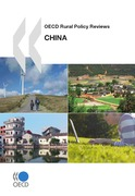 OECD Rural Policy Reviews: China 2009