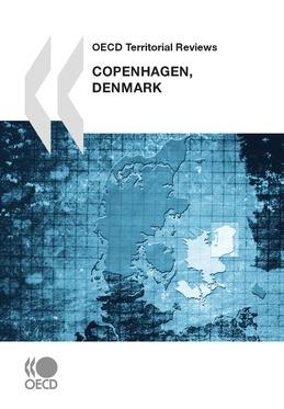 OECD Territorial Reviews: Copenhagen, Denmark 2009