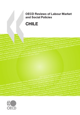 OECD Reviews of Labour Market and Social Policies: Chile 2009