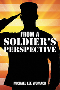 From a Soldier'S Perspective