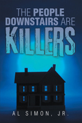 The People Downstairs Are Killers