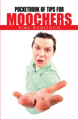 Pocketbook of Tips for Moochers
