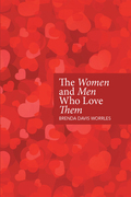 The Women and Men Who Love Them