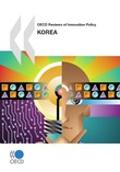 OECD Reviews of Innovation Policy: Korea 2009