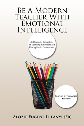 Be a Modern Teacher with Emotional Intelligence