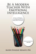 Be a Modern Teacher with Emotional Intelligence