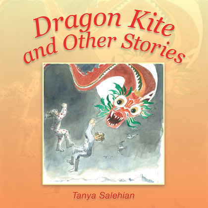 Dragon Kite and Other Stories