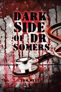 Dark Side of Dr Somers