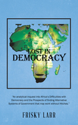 Lost in Democracy