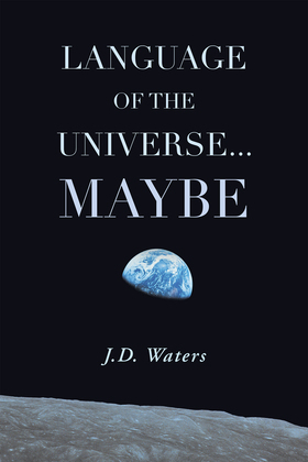 Language of the Universe . . . Maybe