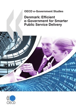Denmark: Efficient e-Government for Smarter Public Service Delivery