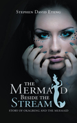 The Mermaid Beside the Stream