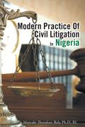 Modern Practice of Civil Litigation in Nigeria