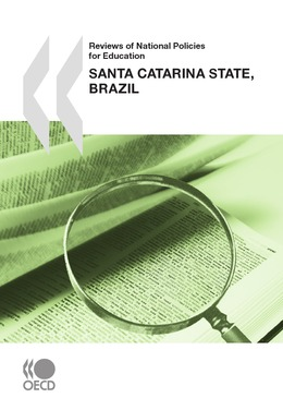 Reviews of National Policies for Education: Santa Catarina State, Brazil 2010