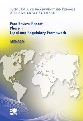 Global Forum on Transparency and Exchange of Information for Tax Purposes Peer Reviews:  Monaco 2010