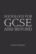 Sociology for Gcse and Beyond