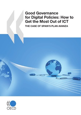 Good Governance for Digital Policies: How to Get the Most Out of ICT
